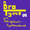 BRO TIME TITLE CARD
