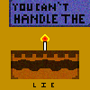 YOU CANT HANDLE THE CAKE