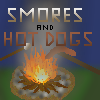 Smores and Hot Dogs
