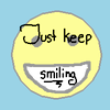 Just Keep Smiling Proverb