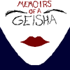 Memoirs of a Geisha.
